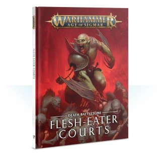 WARHAMMER Age of Sigmar BATTLETOME: FLESH-EATER COURTS (PB) Deutsch