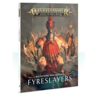 WARHAMMER Age of Sigmar BATTLETOME: FYRESLAYERS (SB) (Deutsch)