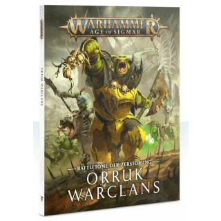 Warhammer Age of Sigmar BATTLETOME: ORRUK WARCLANS (SB) (DEUTSCH)
